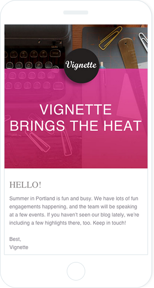 Email Marketing - Vignette Agency Mobile Email Newsletter